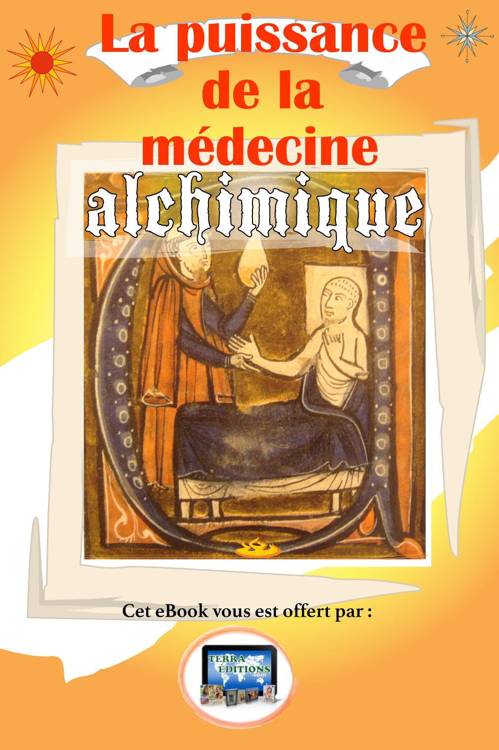 La Puissance de la Médecine Alchimique