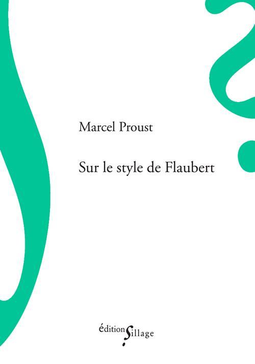 Sur le style de Flaubert