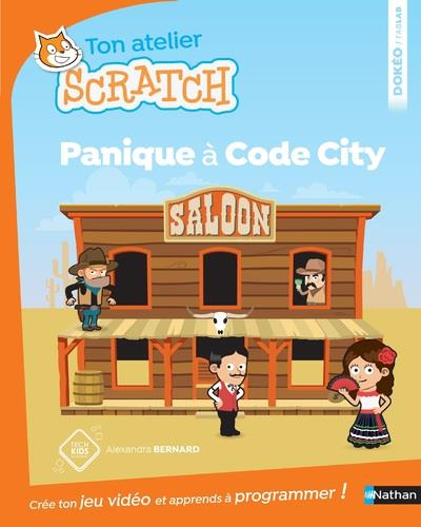 Ton atelier scratch ; panique à Code City