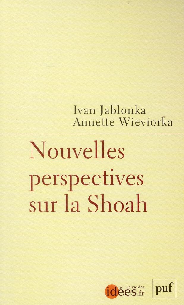 Nouvelles perspectives sur la Shoah