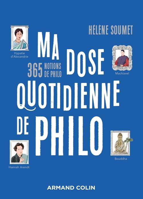 Ma dose quotidienne de philosophie : 365 notions de philo
