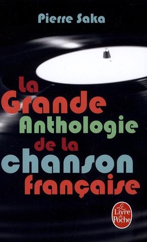 La Grande Anthologie De La Chanson Francaise