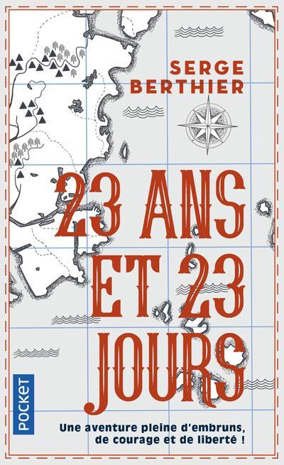 23 ANS ET 23 JOURS BERTHIER, SERGE