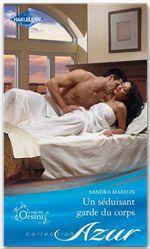Vente EBooks : Un séduisant garde du corps  - Sandra Marton