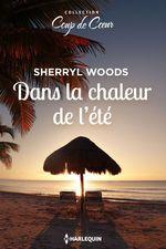 Vente EBooks : Dans la chaleur de l'été  - Sherryl Woods