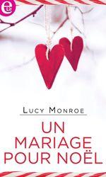 Vente EBooks : Un mariage pour Noël  - Lucy Monroe
