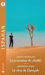 Vente Livre Numérique : La promesse du cheikh - Le rêve de Daniyah  - Sarah Morgan - Jennifer Lewis