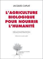Vente Livre Numérique : L'agriculture biologique pour nourrir l'humanité
