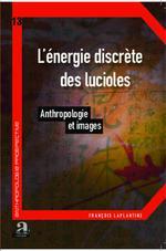 Vente Livre Numérique : L'énergie discrète des lucioles  - François LAPLANTINE