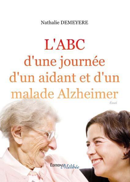 L'abc d'une journée d'un aidant et d'un malade Alzheimer