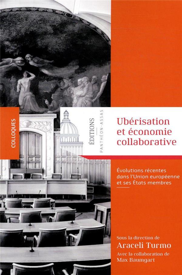 Uberisation et economie collaborative ; évolutions récentes dans l'Union européenne et ses États membres