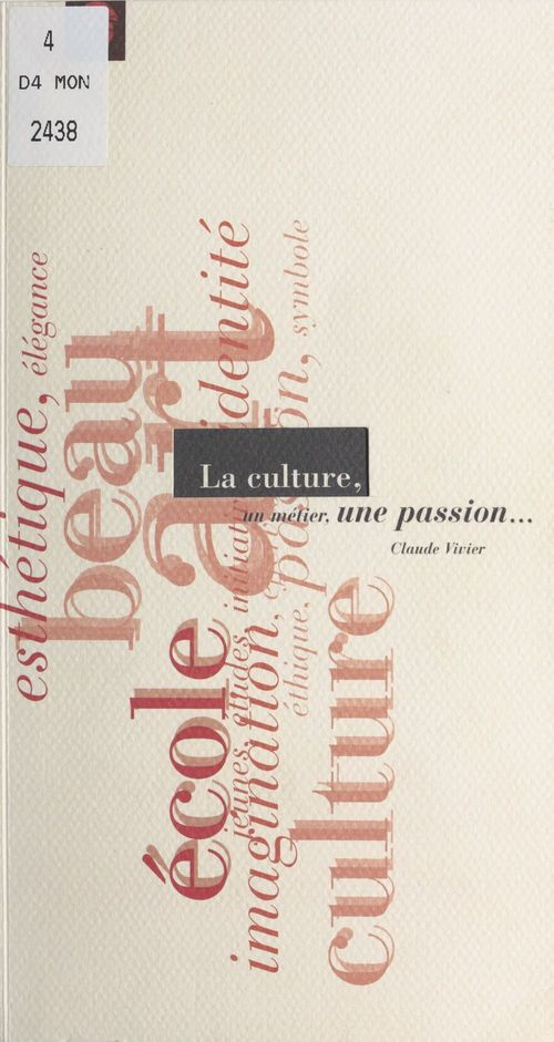 La culture un metier une passion