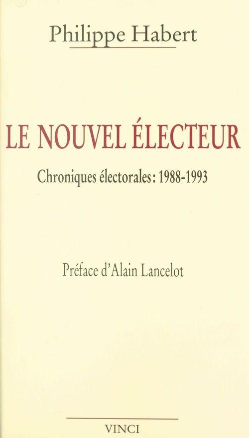 Le nouvel electeur chroniques 1988 93