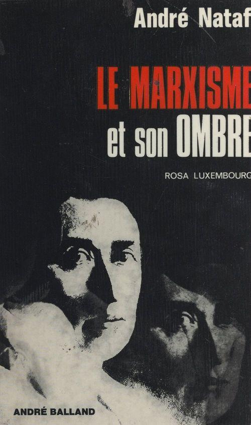 Le marxisme et son ombre