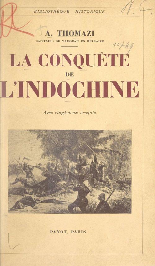 La conquête de l'Indochine