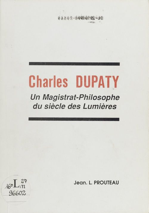 Charles Dupaty, un magistrat-philosophe du Siècle des Lumières