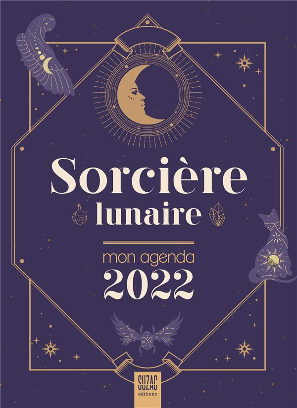 Sorcière lunaire, mon agenda (édition 2022)