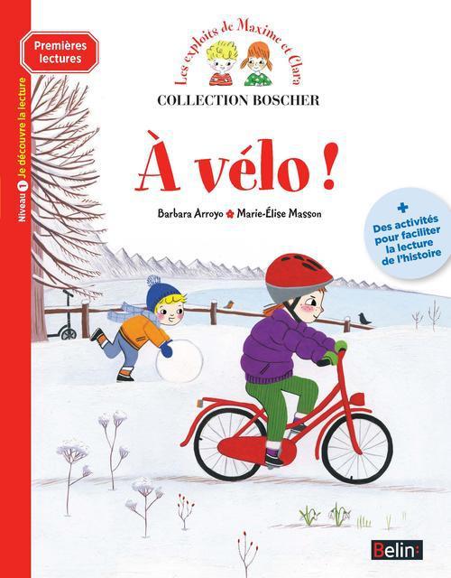 Les exploits de Maxime et Clara ; à vélo !