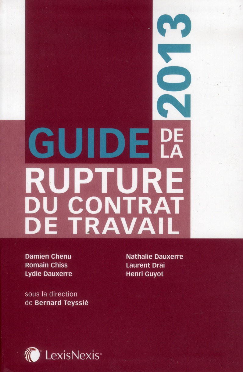 Guide De La Rupture Du Contrat De Travail (Edition 2013)
