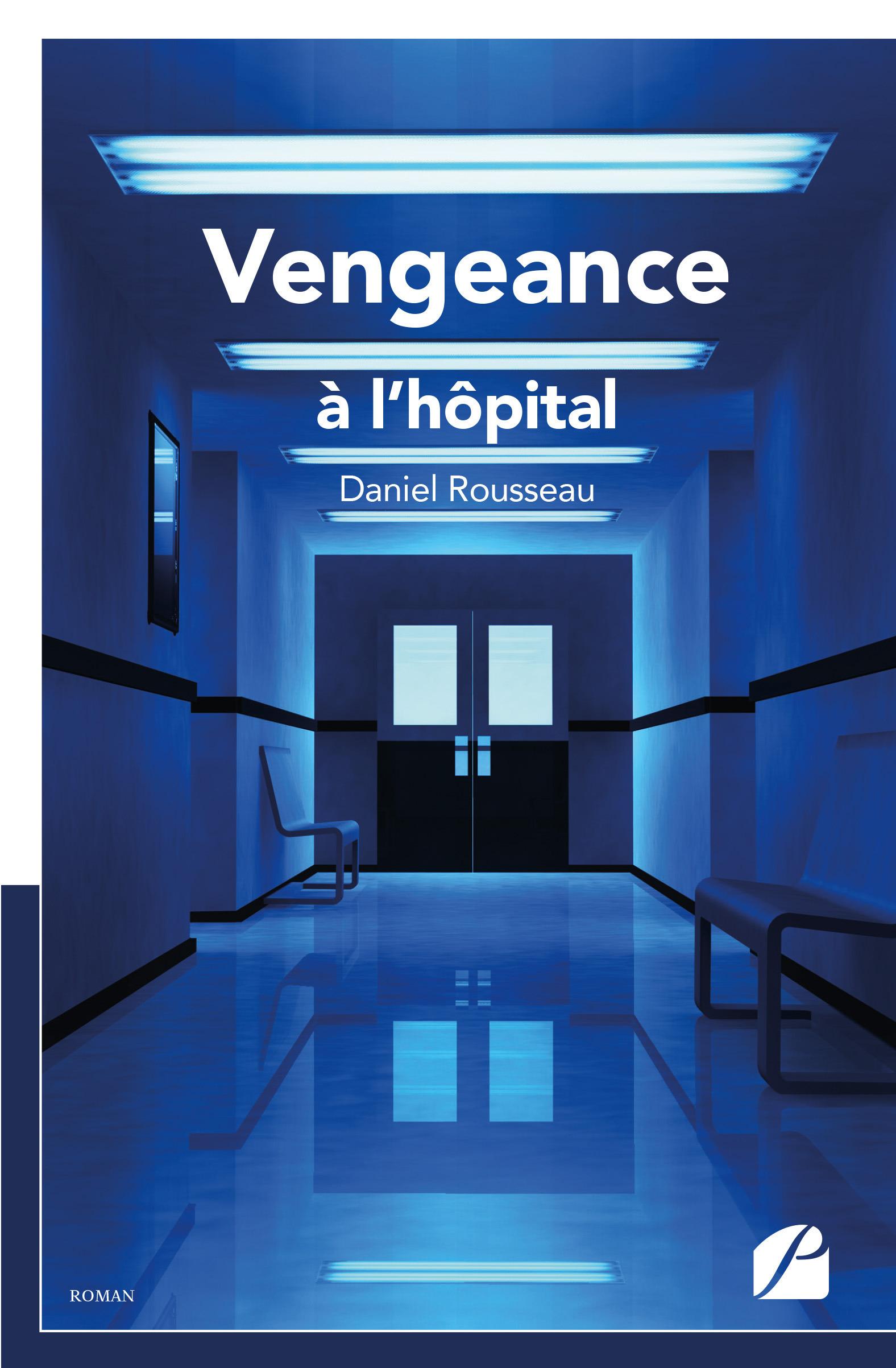 vengeance à l'hôpital