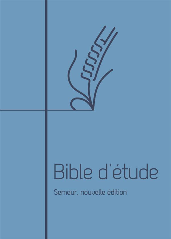 Bible d'étude ; semeur