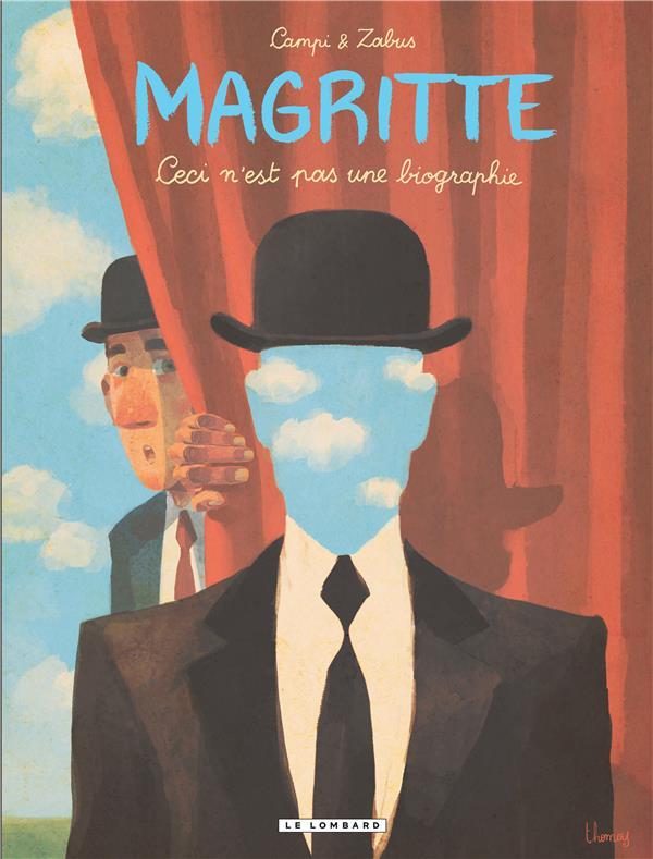 Magritte ; ceci n'est pas une biographie