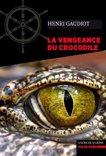 La vengeance du crocodile