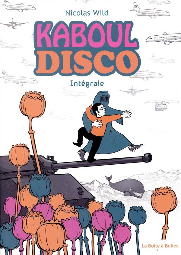 Kaboul disco ; INTEGRALE