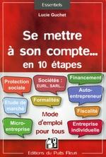 Vente Livre Numérique : Se mettre à son compte... en 10 étapes  - Lucie Guchet