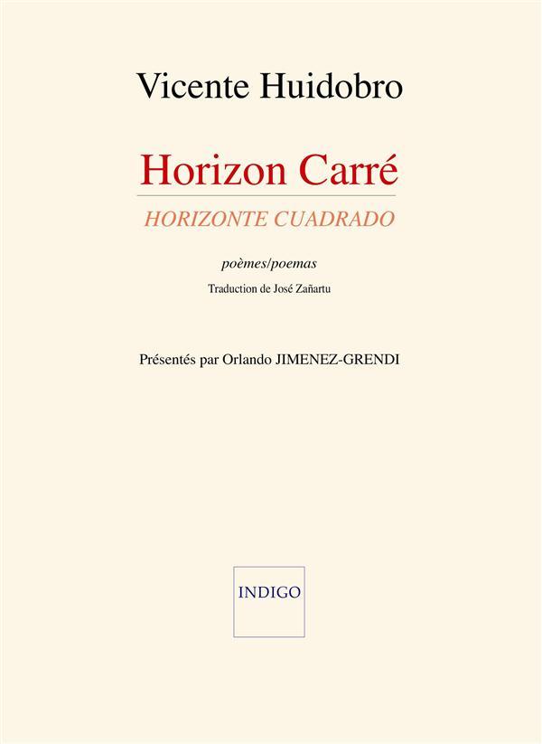 Horizon carré ; horizonte cuadrado