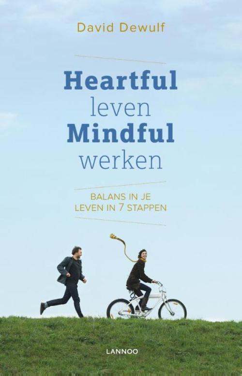 Heartful leven, mindful werken