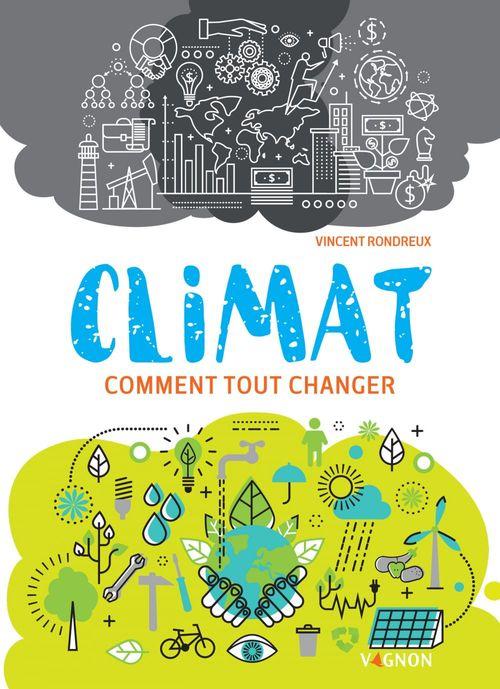 Climat ; comment tout changer
