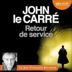 Vente AudioBook : Retour de service  - John Le Carré