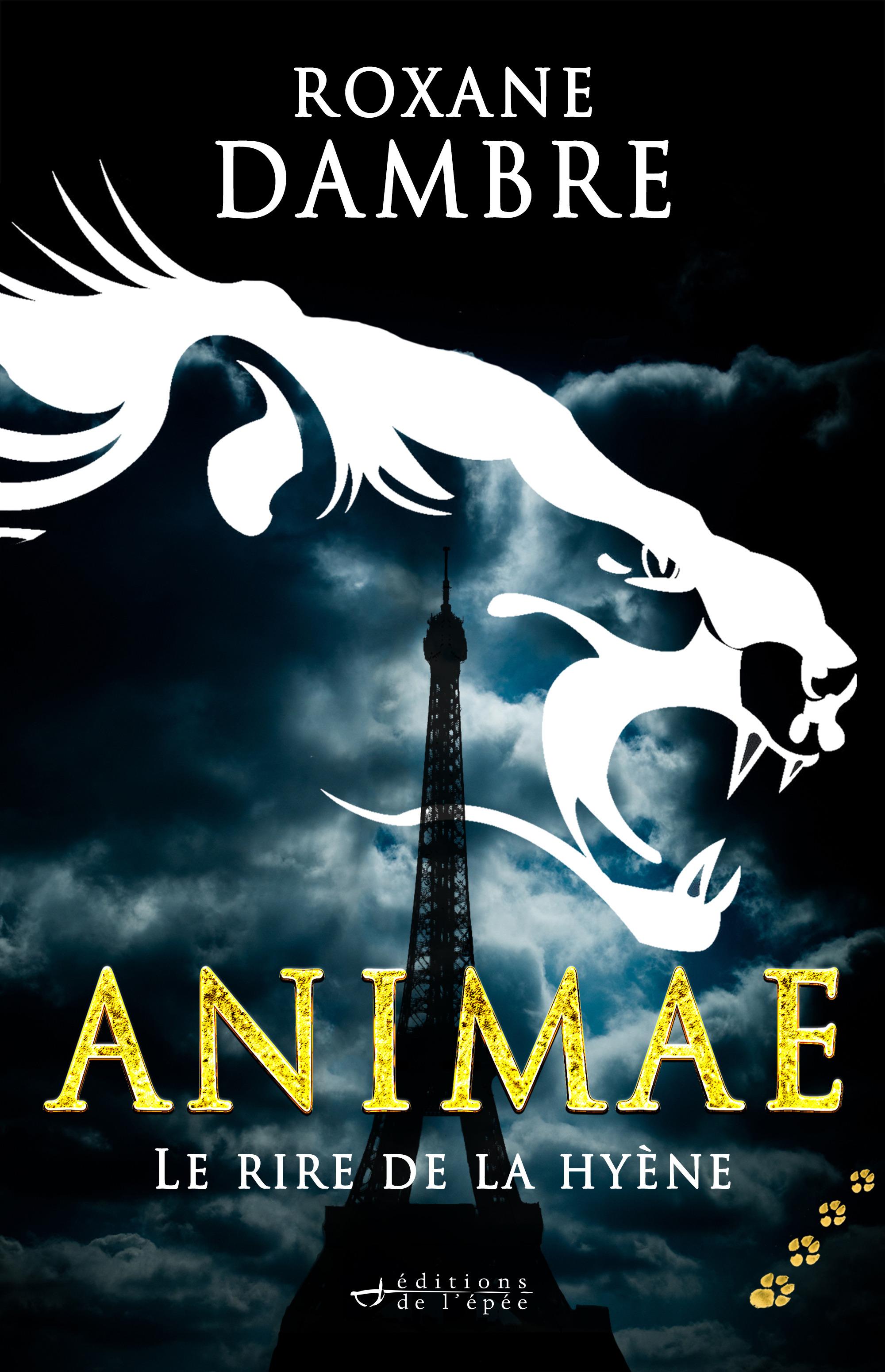 Animae t.4 ; le rire de la hyène
