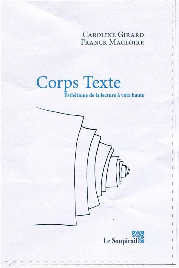 Corps texte ; esthétique de la lecture à voix haute