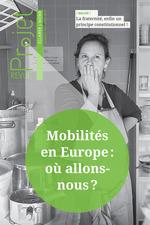 Revue Projet : Mobilités en Europe : où allons-nous ?  - Revue Projet - Collectif