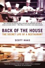 Back of the House  - Scott Haas