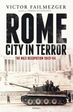 Rome - City in Terror  - Victor Failmezger