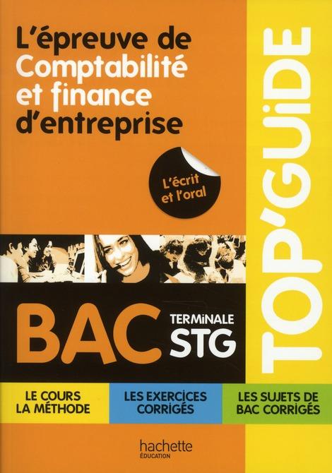 Top'Guide; L'Epreuve De Comptabilite Et Finance D'Entreprise ; Terminale Stg