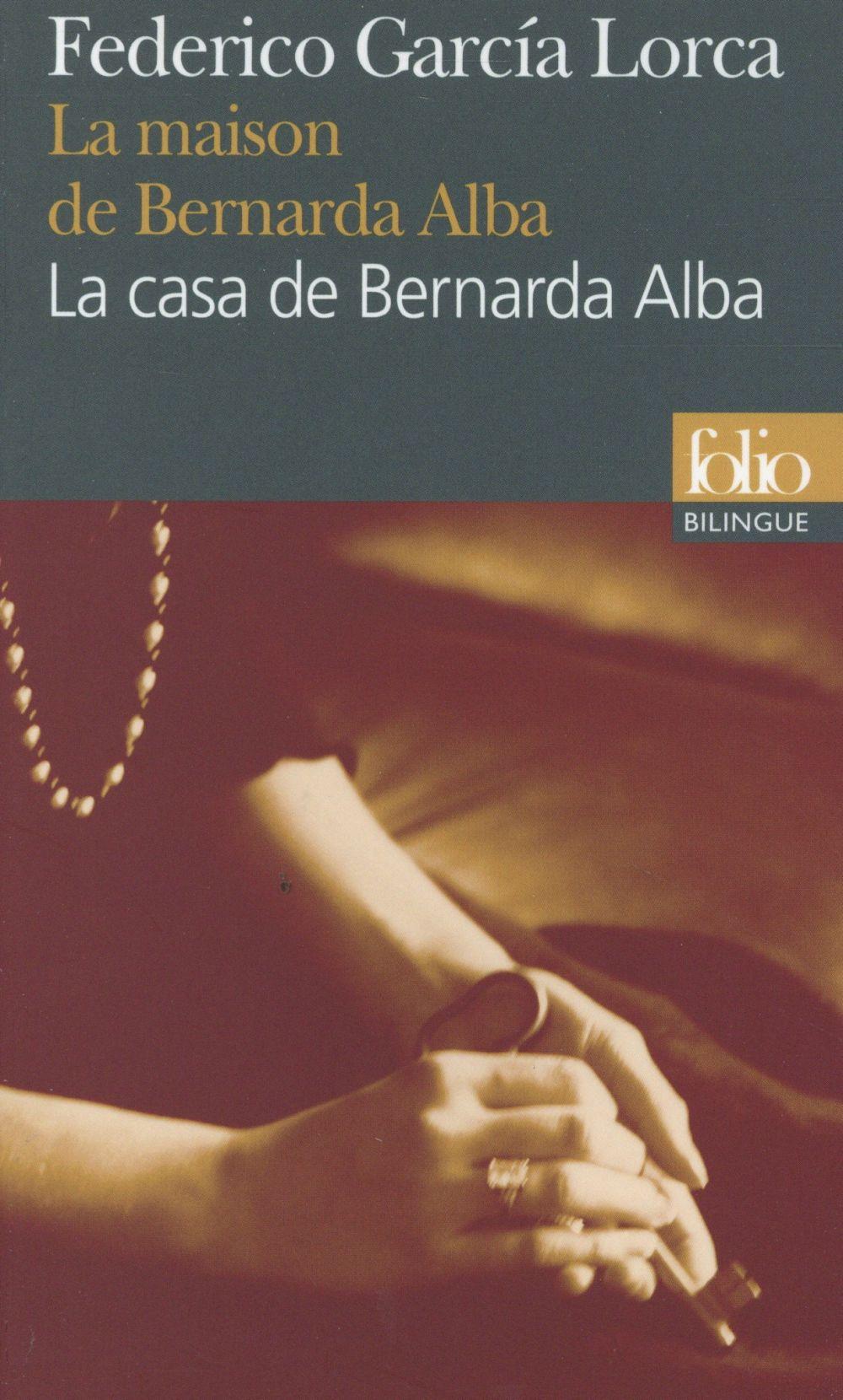 LA MAISON DE BERNARDA ALBALA CASA DE BERNARDA ALBA - DRAME DE FEMMES DANS LES VILLAGES D'ESPAGNEDR
