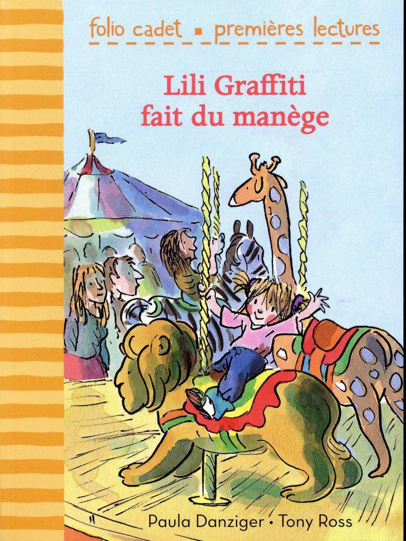 Lili Graffiti - mes premières aventures T.3 ; Lili Graffiti fait du manège