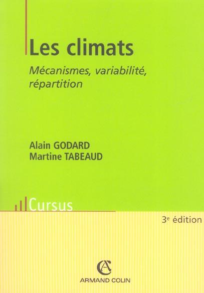 Les climats ; mecanismes, variabilite, repartition (3e édition)
