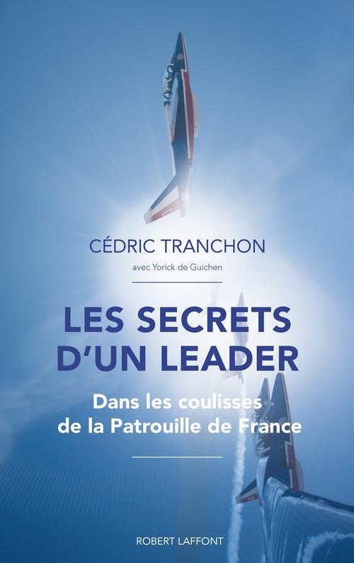 Les Secrets d'un leader  - Yorick de GUICHEN  - Cédric TRANCHON