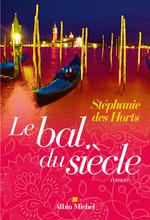 Vente EBooks : Le Bal du siècle  - Stéphanie Des Horts