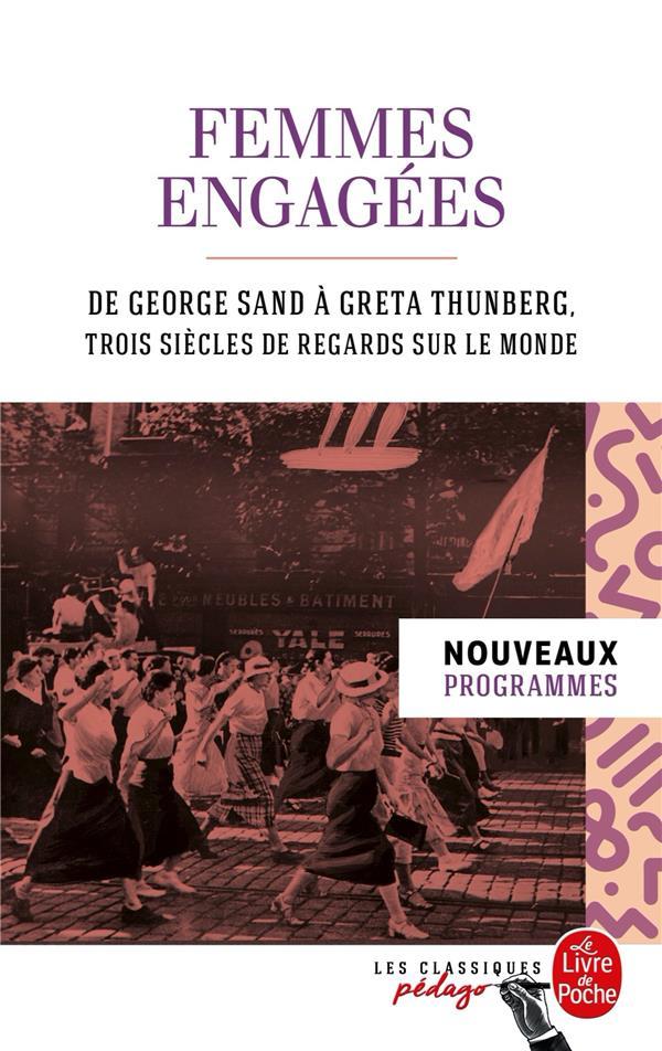 femmes engagées : de George Sand à Greta Thunberg, trois siècles de regards sur le monde