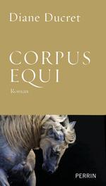 Vente EBooks : Corpus Equi  - Diane Ducret