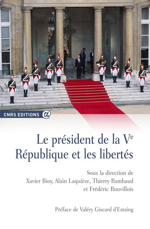 Le président de la Ve République et les libertés