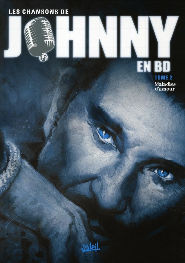 Les chansons de Johnny en BD t.2 ; maladies d'amour