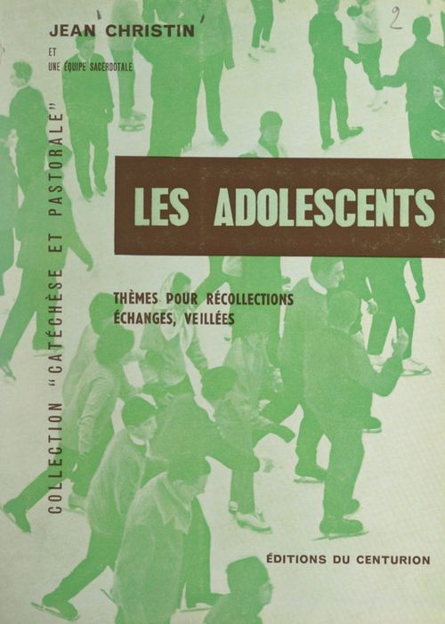 Les adolescents  - Jean Christin