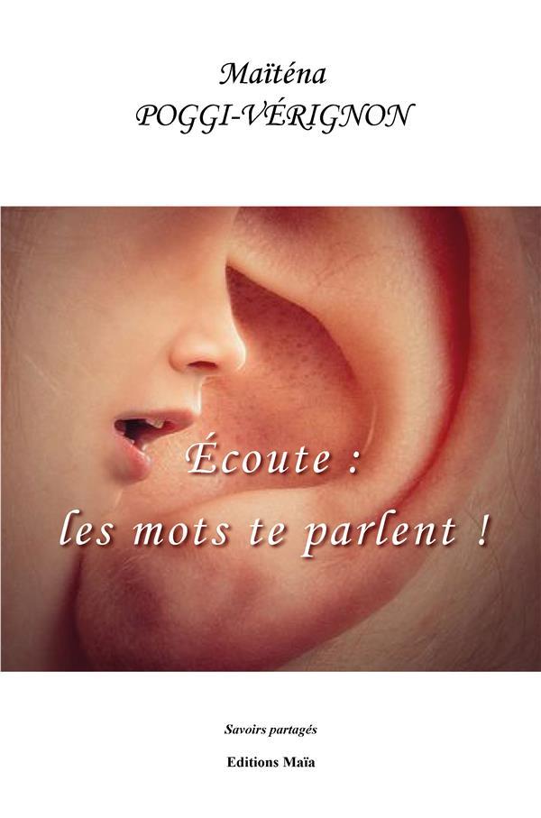 écoute : les mots te parlent !